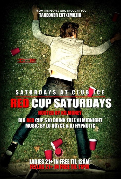 RED CUP SATURDAYS @ CLUB ICE