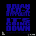 BRIAN JER-Z HYPPOLITE - ITS GOING DOWN (graphic blue) JERSEYMUZIK